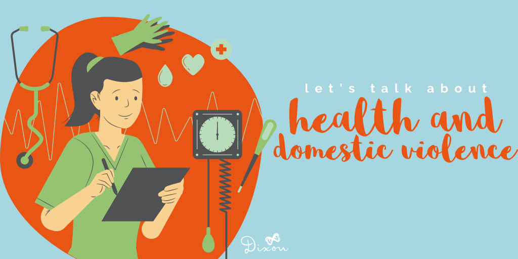 """Header with an illustration of a woman surrounded by doodles of a stethoscope, gloves, and other medical tools, and text beside it that reads """"let's talk about health and domestic violence"""